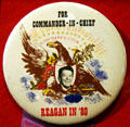 Reagan for Commander-in-Chief 1980 campaign button at Reagan Museum. Simi Valley, CA.