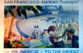 Poster of Pan American Honolulu Clipper promoting San Francisco-Hawaii Overnight & the Oriental Alameda Naval Air Museum. Alameda, CA.