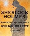 Poster of Farewell Appearances of William Gillette as Sherlock Holmes at Gillette Castle State Park. East Haddam, CT