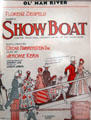 Ol' Man River sheet music from musical Show Boat by Oscar Hammerstein 2nd & Jerome Kern at National Museum of American History. Washington, DC.