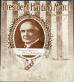 President Warren G, Harding Marching Song sheet music. Fremont, OH.