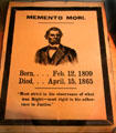 Abraham Lincoln memento mori poster - born Feb. 12, 1809, died April 15, 1865 at Cleveland History Center. Cleveland, OH.