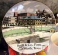 Commemorative plate of Swift & Co., Plant, Fort Worth, TX at Stockyards Museum. Fort Worth, TX.