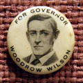 Woodrow Wilson for Governor button at his Presidential Library. Staunton, VA.