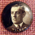 Woodrow Wilson for President button at his Presidential Library. Staunton, VA.
