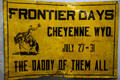Metal sign for Frontier Days rodeo at Cheyenne Frontier Days Old West Museum. Cheyenne, WY.